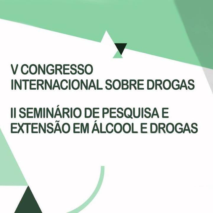UFSJ e UFJF se unem em V Congresso Internacional Sobre Drogas