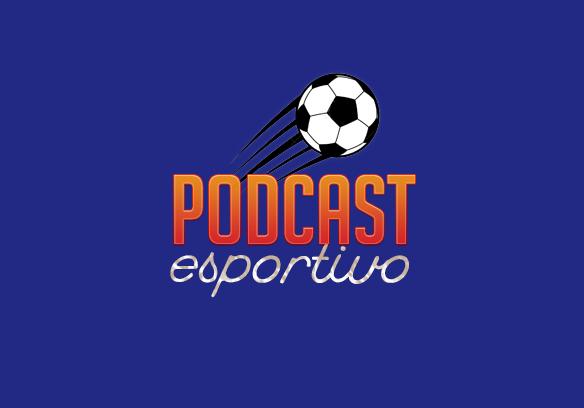 Podcast Esportivo – Finalíssima